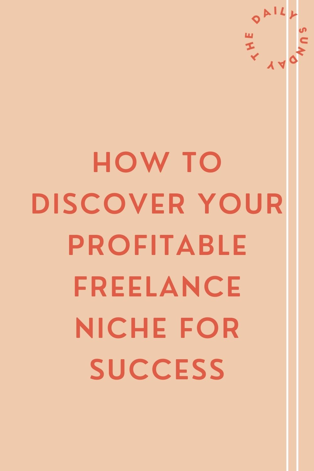 How To Discover Your Profitable Freelance Niche For Success