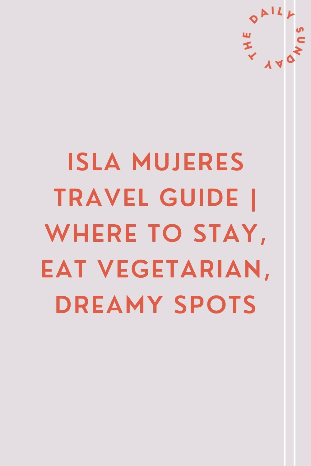 Isla Mujeres Travel Guide