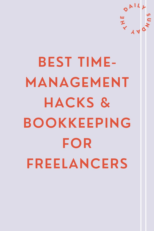 Best Time-Management Hacks & Bookkeeping for Freelancers